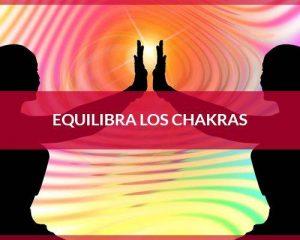 Equilibra los chakras