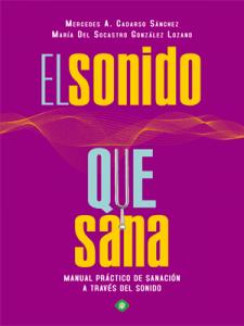 LIBRO EL SONIDO QUE SANA
